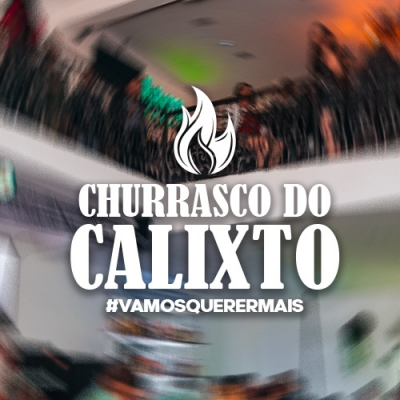 CHURRASCO DO CALIXTO – TODO DOMINGO