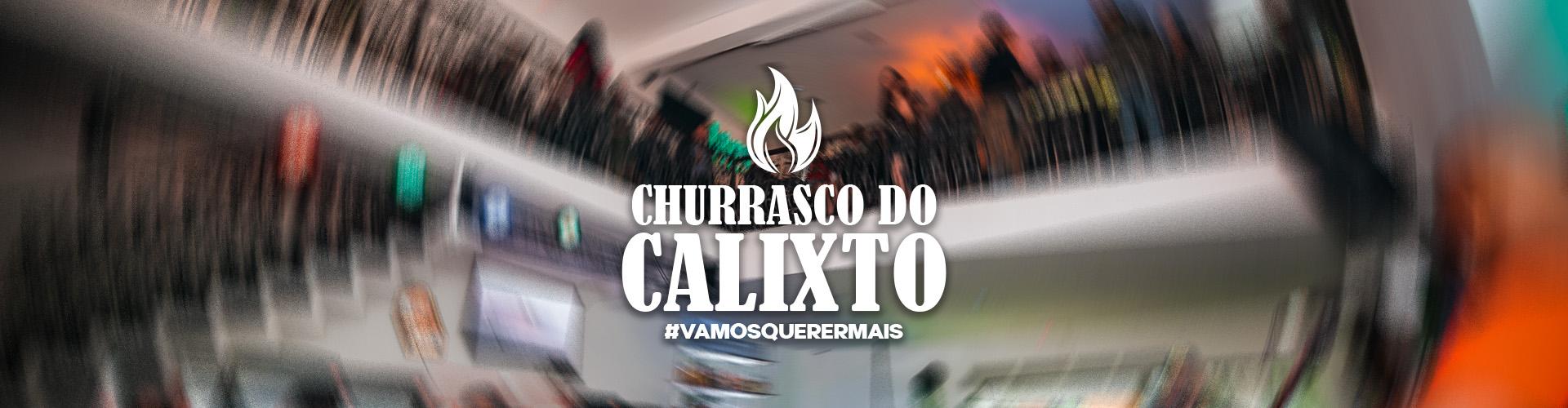 CHURRASCO DO CALIXTO – TODO DOMINGO